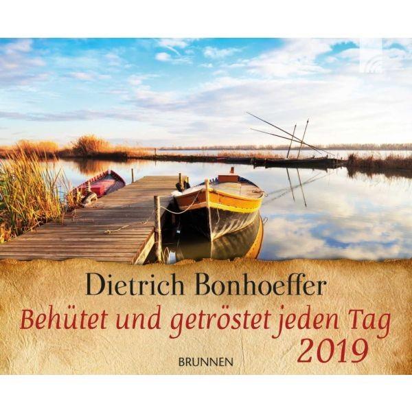 Behütet und getröstet jeden Tag 2019 - mit Dietrich Bonhoeffer