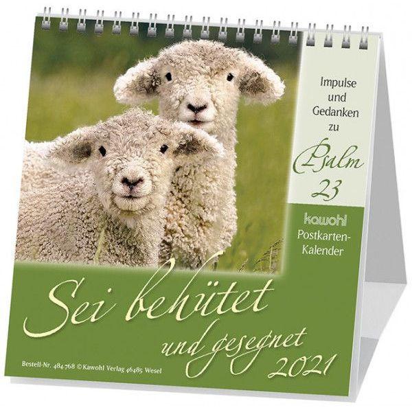 Sei behütet und gesegnet 2021 - Psalm 23 Postkartenkalender