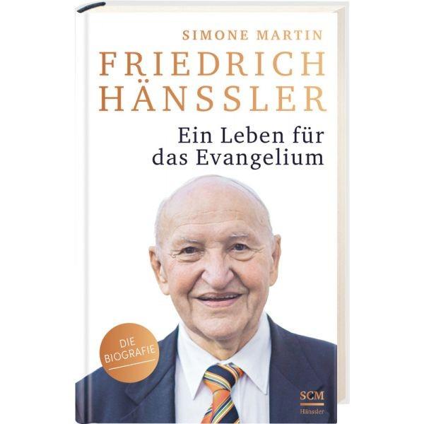 Simone Martin, Friedrich Hänssler - Ein Leben für das Evangelium