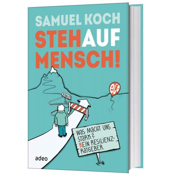 Samuel Koch: StehAufMensch!