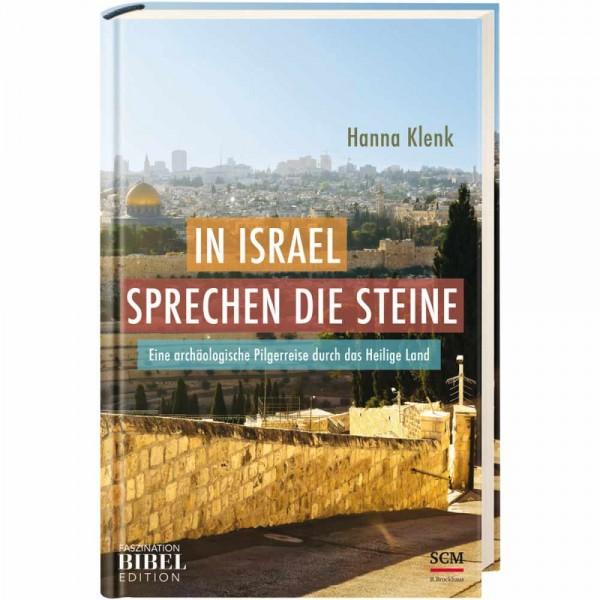 Hanna Klenk: In Israel sprechen die Steine