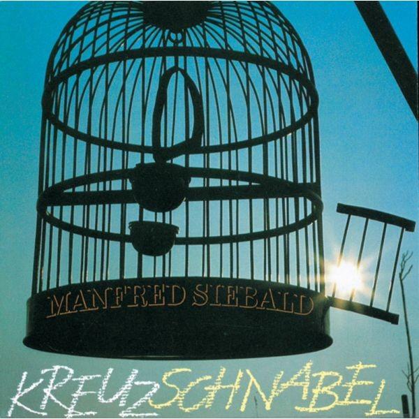 CD Manfred Siebald, Kreuzschnabel