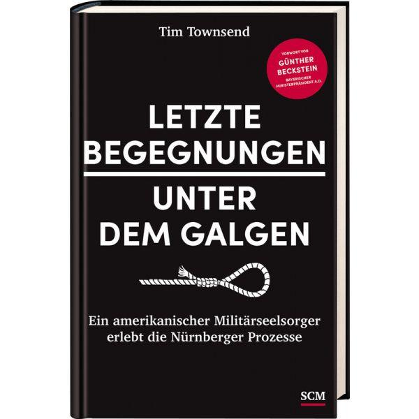 Tim Townsend, Letzte Begegnungen unter dem Galgen