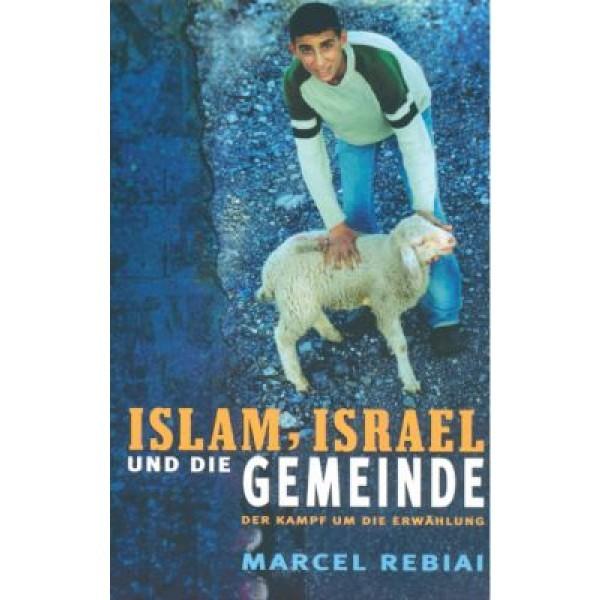 Islam, Israel und die Gemeinde