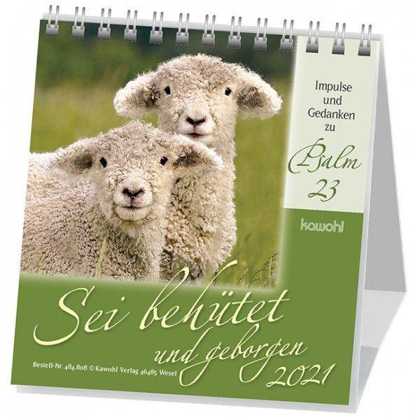 Sei behütet und geborgen 2021 - Psalm 23 Tischkalender