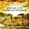 Jonathan Settel: O Lord God of Israel - CD