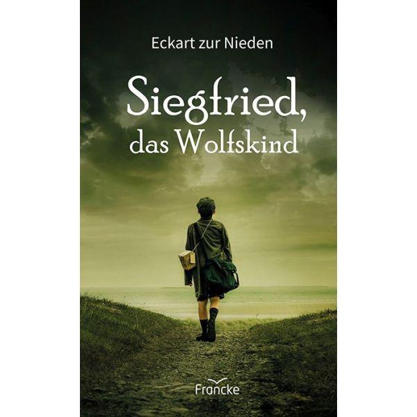 Eckart zur Nieden, Siegfried, das Wolfskind
