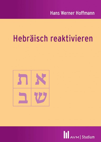 Hans Werner Hoffmann, Hebräisch reaktivieren