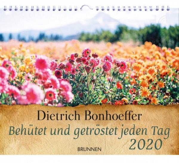 Behütet und getröstet jeden Tag 2020 - mit Dietrich Bonhoeffer