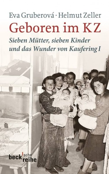 Eva Gruberova & Helmut Zeller: Geboren im KZ