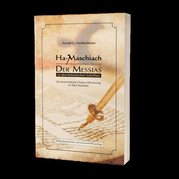Arnold G. Fruchtenbaum, Ha-Maschiach - Der Messias