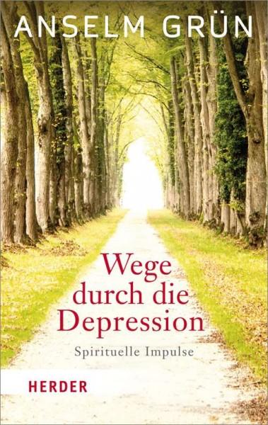 Anselm Grün, Wege durch die Depression (kartoniert)