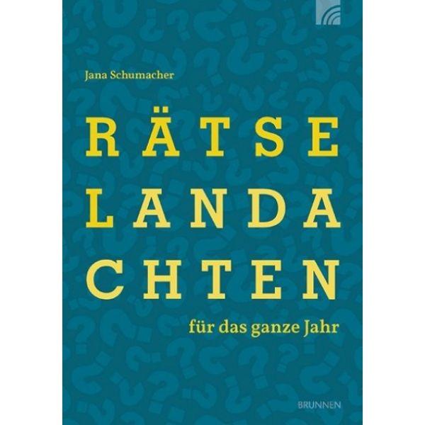 Jana Schumacher, Rätselandachten für das ganze Jahr