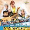 Josef, du schaffst es - CD