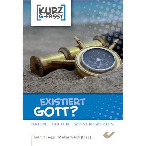 Hartmut Jäger/Markus Wäsch, Existiert Gott?