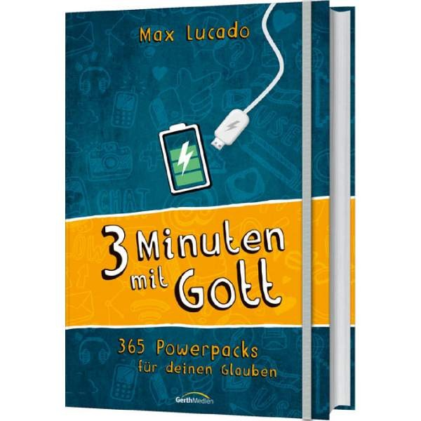 Max Lucado: Drei Minuten mit Gott