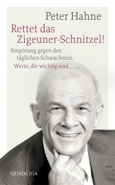 Peter Hahne: Rettet das Zigeunerschnitzel
