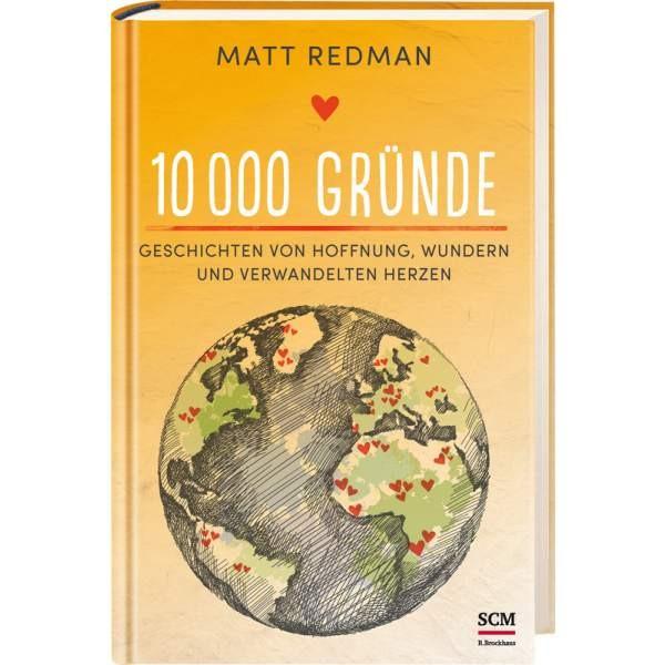 Matt Redman, 10 000 Gründe