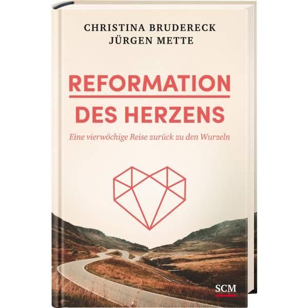 Brudereck/Mette: Reformation des Herzens