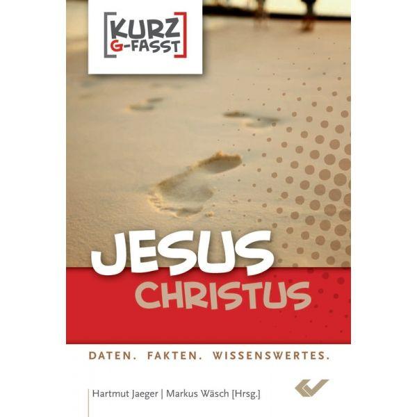 Hartmut Jäger/Markus Wäsch, Jesus Christus