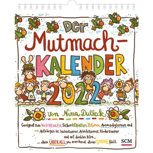 Der Mutmachklender 2022 von und mit Nina Dulleck