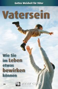Vatersein - Wie Sie im Leben etwas bewirken können - Studienfaltkarte 23