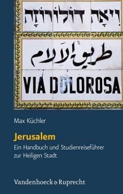 Jerusalem - Handbuch & Studienreiseführer